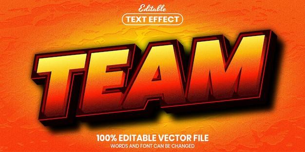 Team text, font style editable text effect