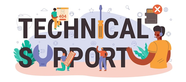 Technical support typographic header. consultant help a client with technical problems, providing customer with setting information. troubleshooting. flat vector illustration