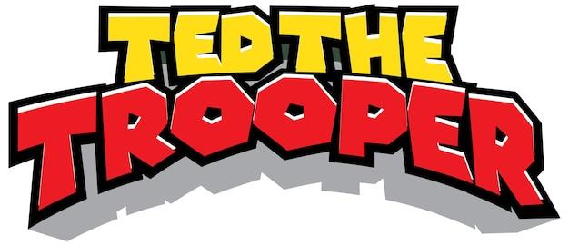 Disegno del testo del logo di ted the trooper
