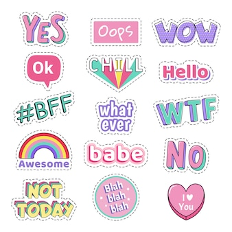Teenage speech patch stickers. girls fashion funny text patches. oops, wow and yes, no cute doodle teenage pop art sticker,  illustration icon set. wtf, chill and hello funny text bubbles