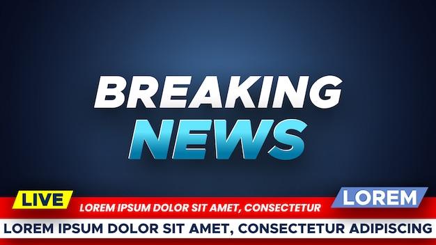 Template for breaking news banner.