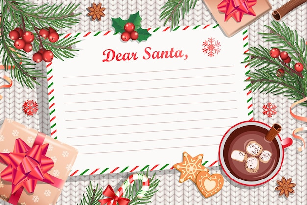 Template of christmas letter to santa claus. with traditional decorations-gift box with bow,candy cane,cocoa with marshmallows,spruce branch and gingerbread.wish list for kids for the holidays.vector.