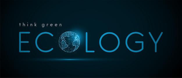 惑星地球儀によるテキストエコロジー。エコロジーの概念。低ポリスタイル