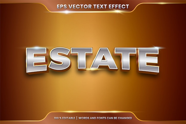 Text effect in 3d estate words text effect theme editable metal gold chrome color concept