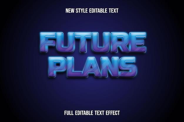 Text effect 3d future plans color blue and purple gradient