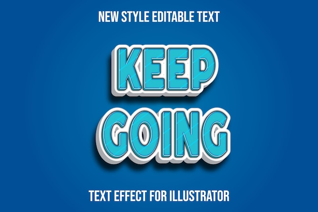 Text effect 3d keep going color blue and white gradient