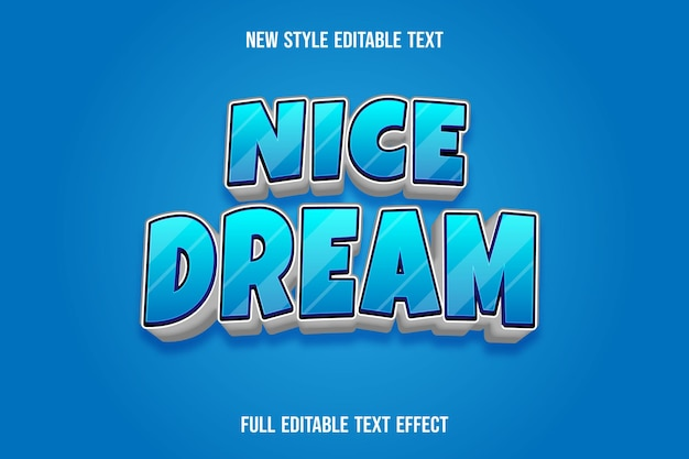 Text effect 3d nice dream color blue and white gradient