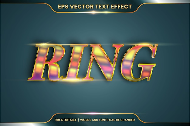 Text effect in 3d ring gold words, font styles theme editable realistic metal gradient gold color combination with flare light concept