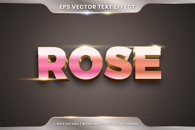 Text effect in 3d rose words text effect theme editable metal gold color concept