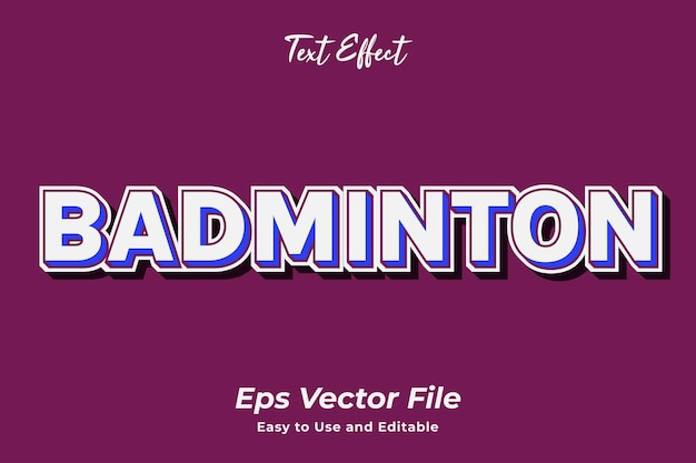 Text effect badminton simple to use and edit high quality vector