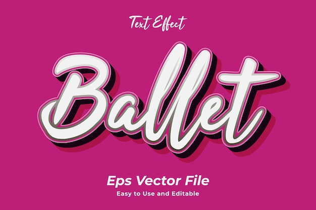 Text effect ballet editable and easy to use premium vector