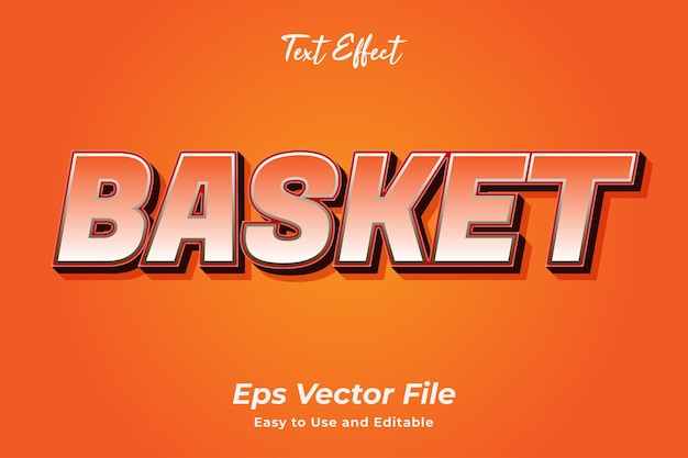 Text effect basket editable and easy to use premium vector