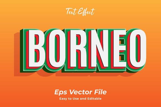 Текстовый эффект борнео редактируемый и простой в использовании премиум векторы
