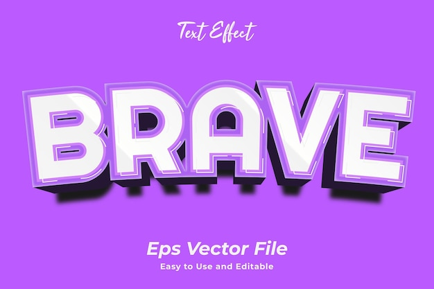 Text effect brave simple to use and edit high quality vector