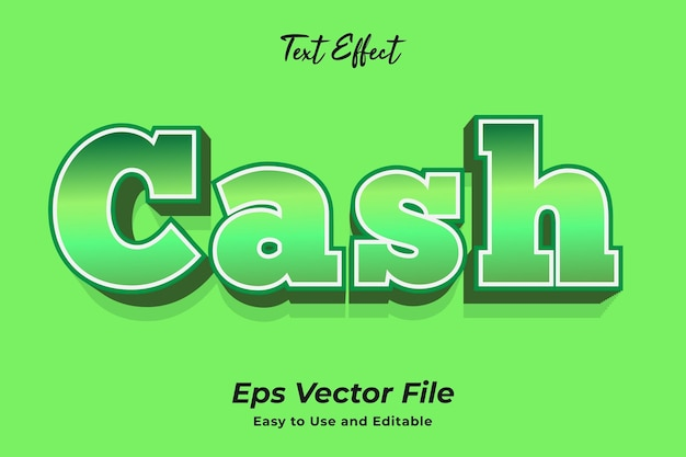 Text effect cash easy to use and editable premium vector
