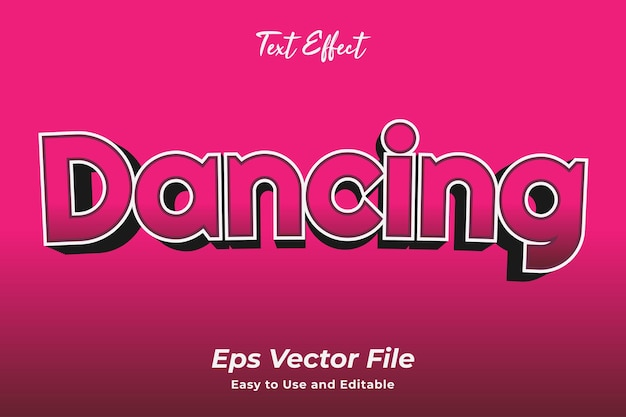 Text effect dancing easy to use and editable premium vector