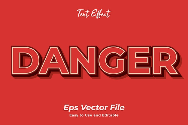 Text effect danger editable and easy to use premium vector
