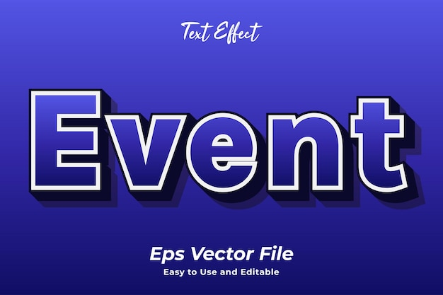 Text effect event editable and easy to use premium vector