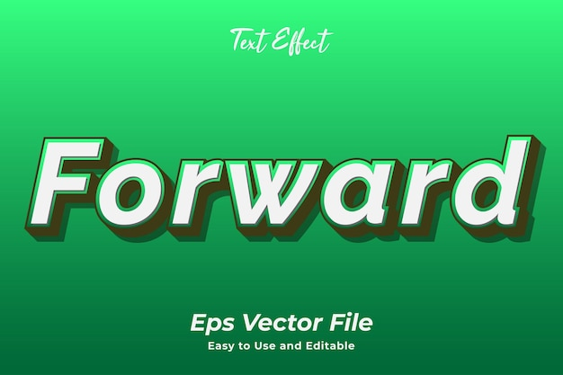 Text effect forward editable and easy to use premium vector