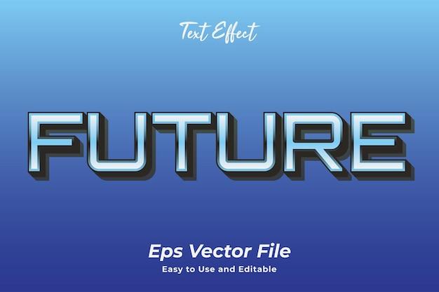 Текстовый эффект в будущем редактируемый