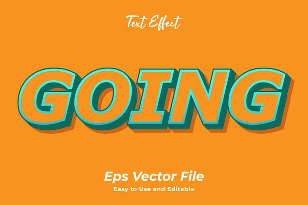 Text effect going editable and easy to use premium vector