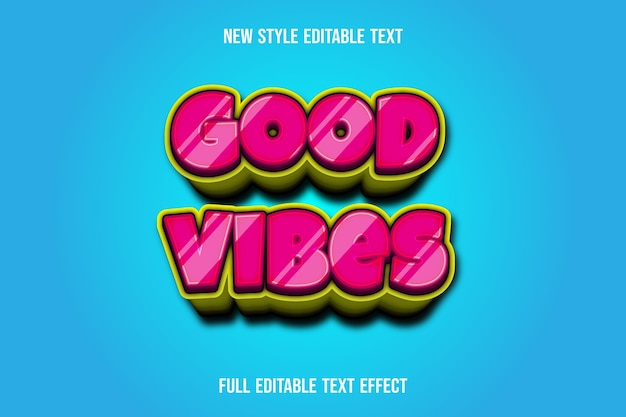 Text effect  good vibes color pink and yellow gradient