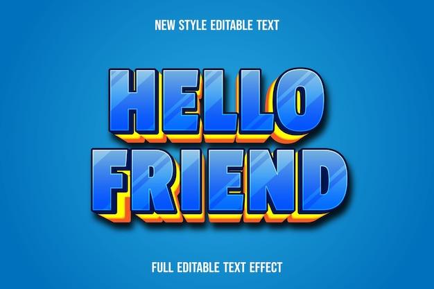 텍스트 효과 안녕하세요 친구 색상 파란색과 노란색 그라디언트