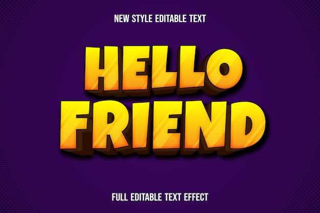 Text effect  hello friend color yellow and brown gradient
