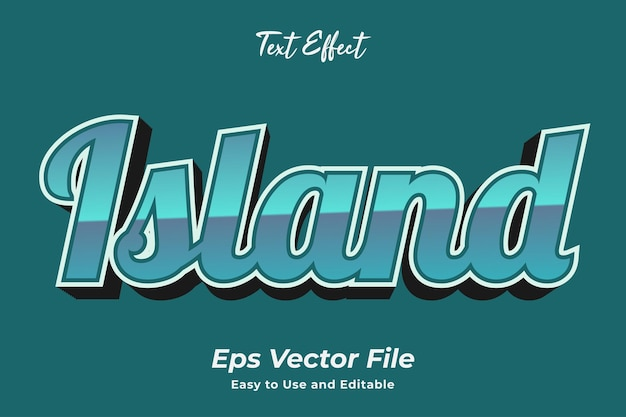 Текстовый эффект остров простой в использовании и редактировании высококачественный вектор