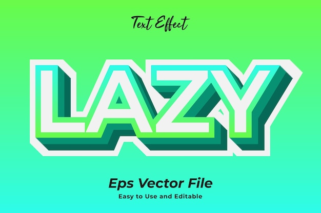 Text effect lazy easy to use and editable premium vector