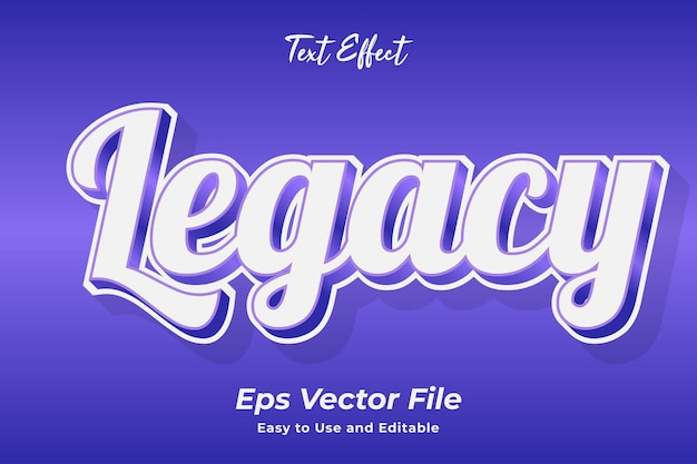 Text effect legacy editable and easy to use premium vector