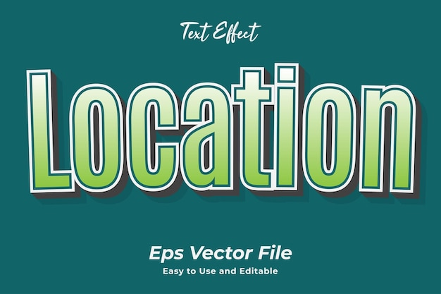 Text effect location easy to use and editable premium vector