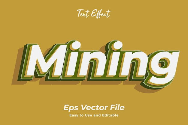 Text effect mining easy to use and editable premium vector