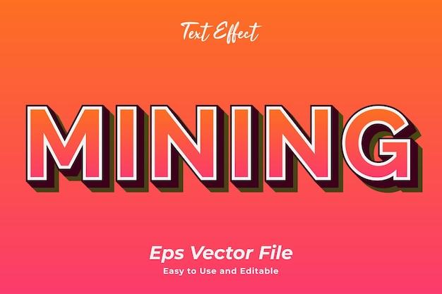 텍스트 효과 마이닝 편집 가능하고 사용하기 쉬운 프리미엄 벡터
