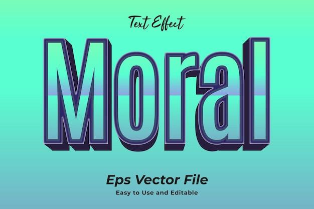 Текстовый эффект мораль простой в использовании и редактировании высококачественный вектор