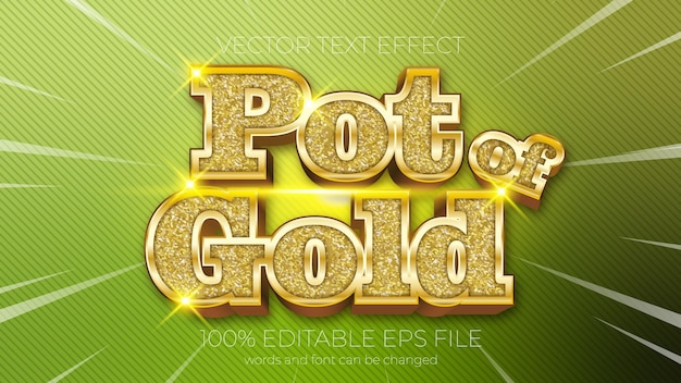 Text effect of pot of gold vector illustration