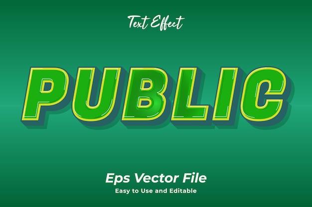 Текстовый эффект public editable