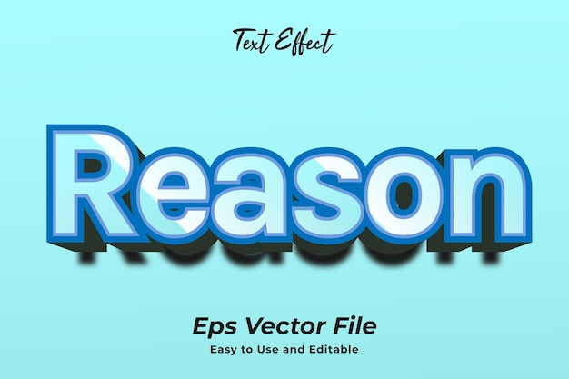 Text effect reason easy to use and editable premium vector