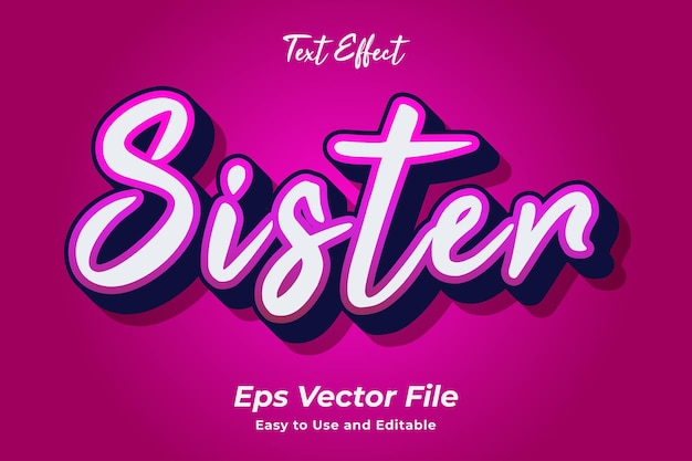 Text effect sister editable and easy to use premium vector