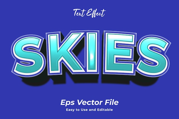 Text effect skies editable and easy to use premium vector