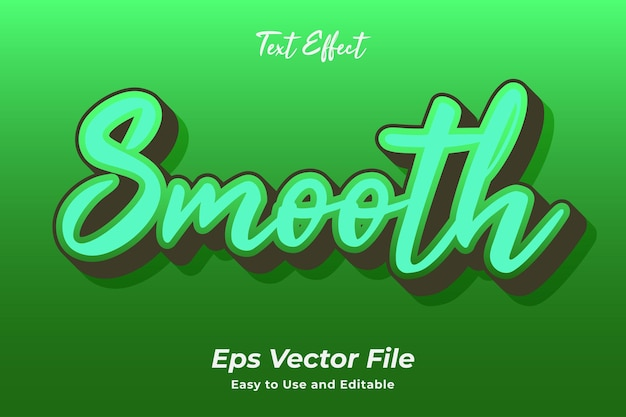 Text effect smooth editable and easy to use premium vector