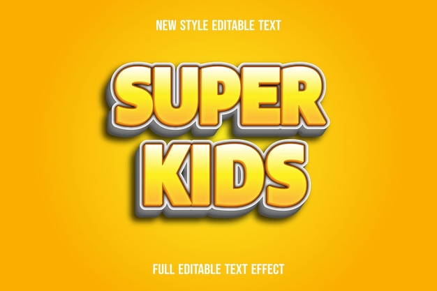 Text effect  super kids color yellow and white