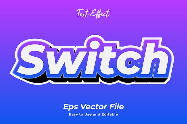 Text effect switch easy to use and editable premium vector