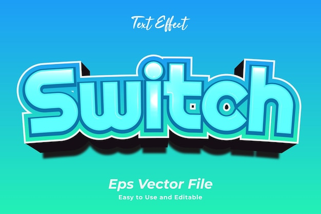 Text effect switch editable and easy to use premium vector