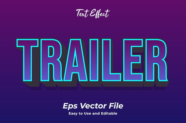 Text effect trailer editable and easy to use premium vector
