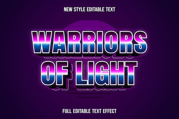 Text effect warriors of light color pink and blue