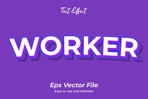 Text effect worker editable and easy to use premium vector