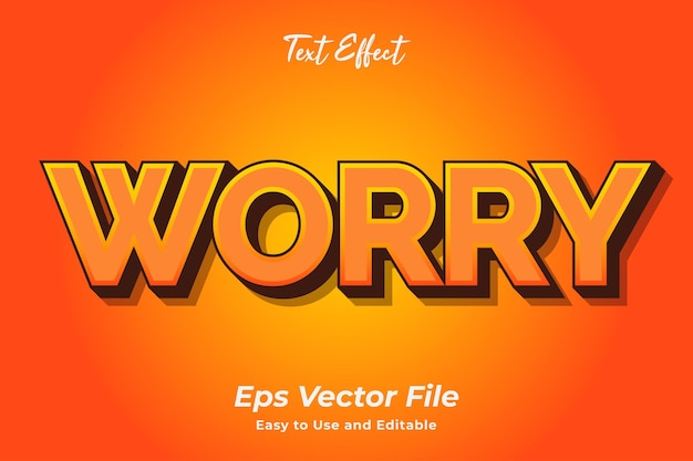 Text effect worry editable and easy to use premium vector