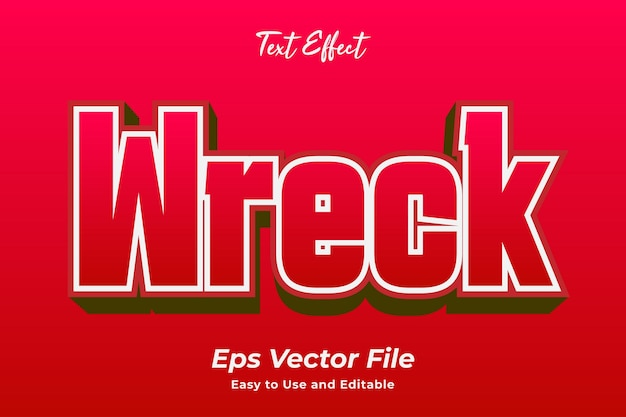 Text effect wreck easy to use and editable premium vector