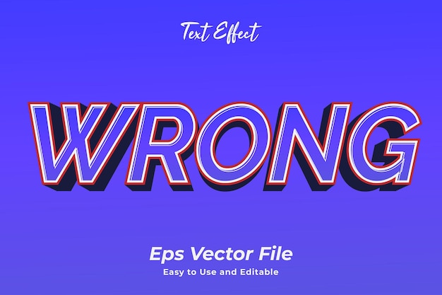 Text effect wrong easy to use and editable premium vector